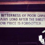 There is Always Someone Cheaper.